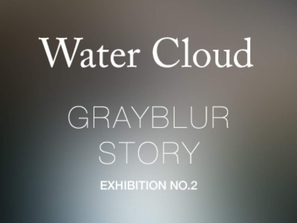 "2nd online ptoho exhibition ""Water Cloud"""