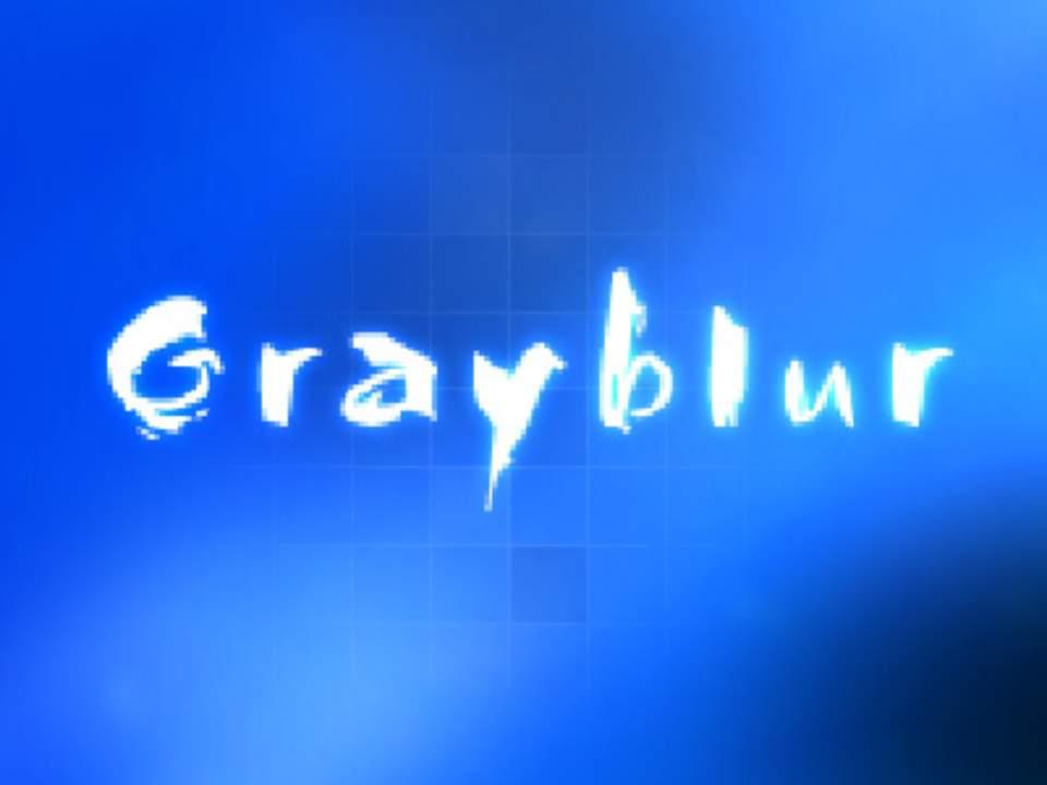 grayblur ver.5
