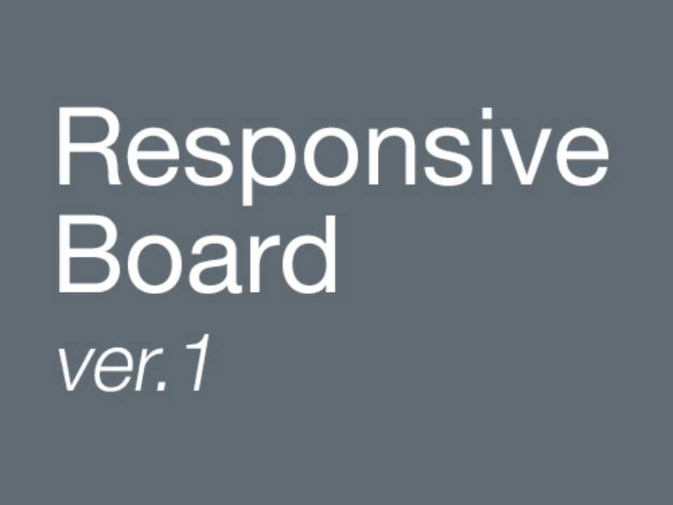 Responsive Board ver.1